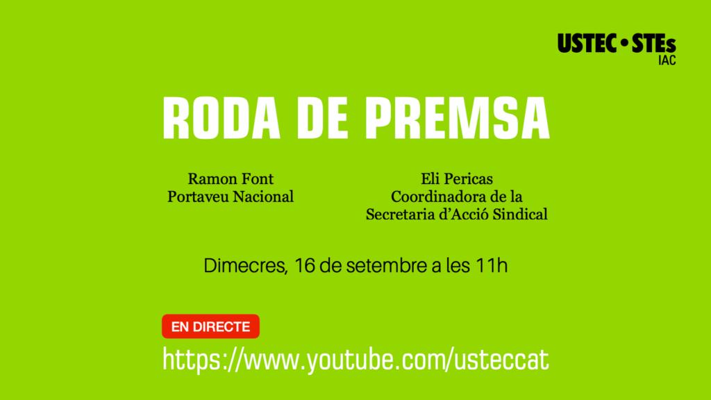 Roda de premsa Inici de curs 16 setembre 2020 USTEC·STEs